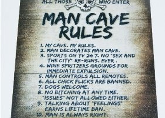List of Rules for the Man Cave