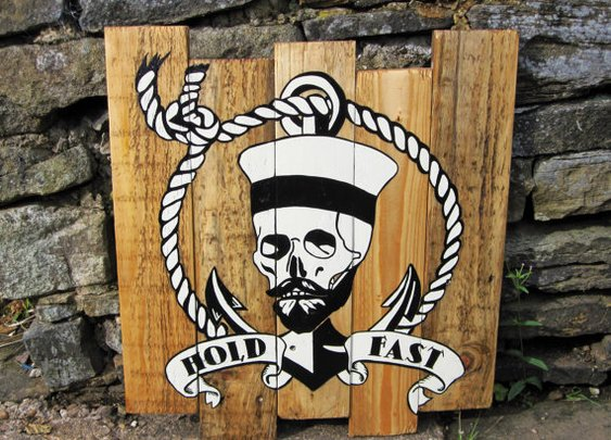 DEADRAVEN Manufacturing Co. | The old world Hold Fast Sailor sign.