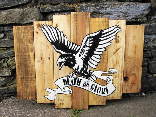 DEADRAVEN Manufacturing Co. | Death Or Glory. Enamel on reclaimed timber. Click...