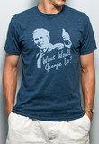 What Would George Do? Vintage Tee | Rowdy Gentleman