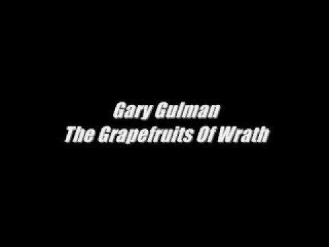 Gary Gulman-The Grapefruits Of Wrath - YouTube
