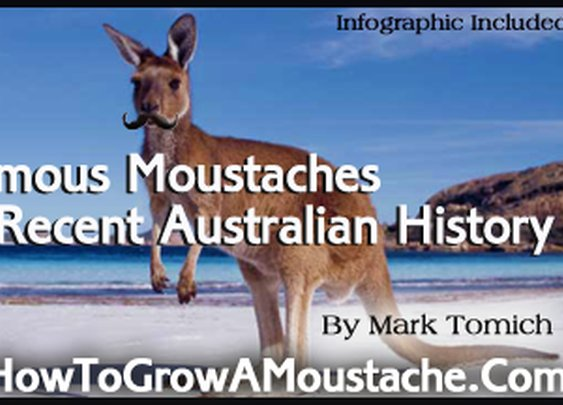 Famous Moustaches in Recent Australian History | How to Grow a Moustache