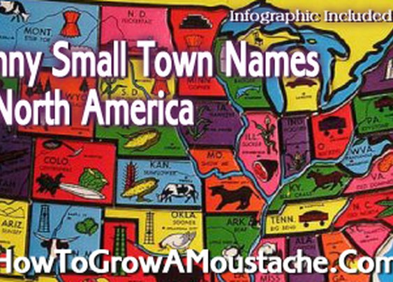 Funny Small Town Names in North America | How to Grow a Moustache