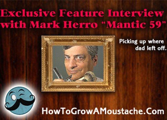 "Mark Herro ""Mantic 59″ | How to Grow a Moustache"
