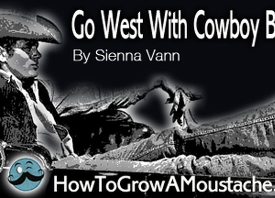 Go West With Cowboy Boots | How to Grow a Moustache