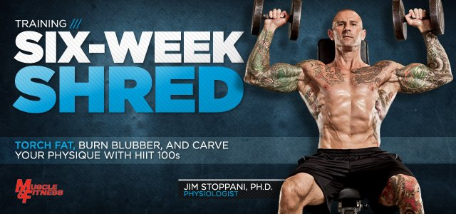 Bodybuilding.com - Six Week Shred: Torch Fat With HIIT 100s