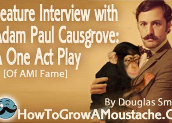 Interview with Adam Paul Causgrove | CEO of The American Mustache Institute