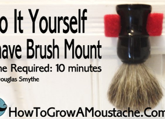 Do It Yourself Shaving Brush Mount | How to Grow a Moustache