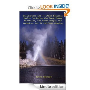 Free Kindle Book - Yellowstone and 71 Other National Parks, Including the Great Smoky Mountains, the Grand Canyon and Yosemite for RV and Tent Camping