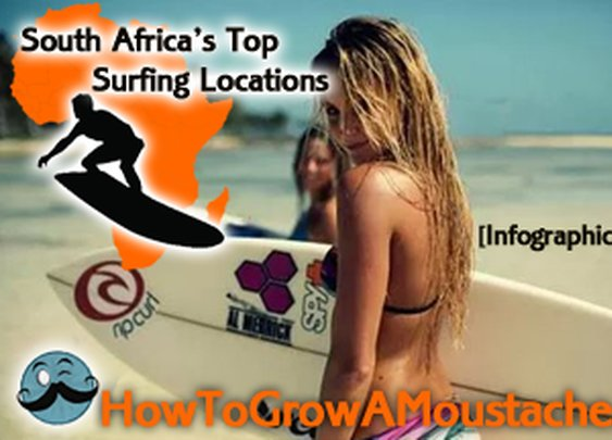South Africa's Top Surfing Locations | How to Grow a Moustache