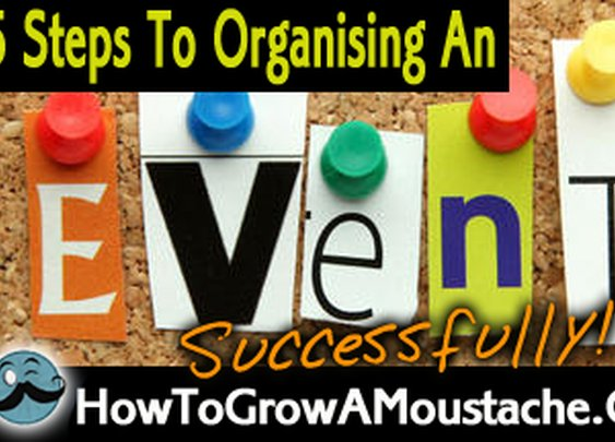 5 Steps To Organising An Event Successfully | Infographic Included