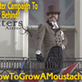 A Kickstarter Campaign To Really Get Behind! | How to Grow a Moustache