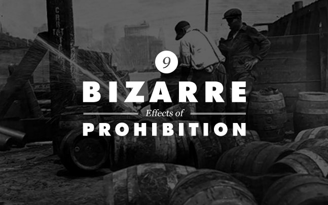9 Bizarre Effects of Prohibition | Cool Material