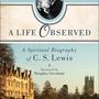 A Spiritual Biography of C.S. Lewis