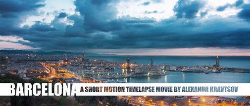 BARCELONA. MOTION TIMELAPSE on Vimeo