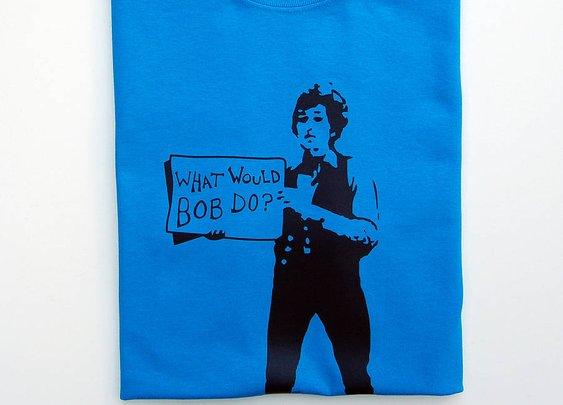 what would Bob do? T-Shirt