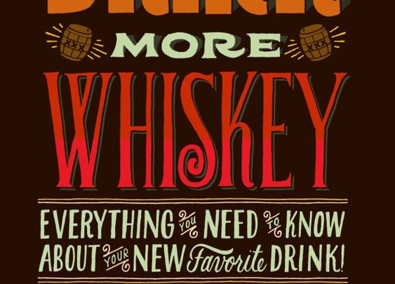 Drink More Whiskey: (After You Read This Book)