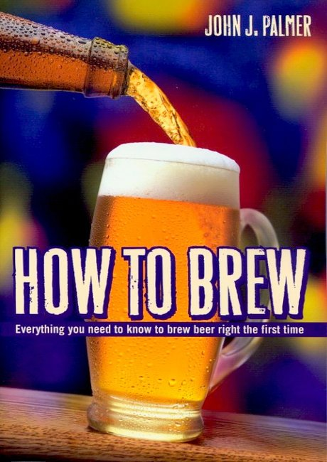 How to Brew - By John Palmer