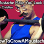 Can a Mustache Make You Look Skinny? | How to Grow a Moustache