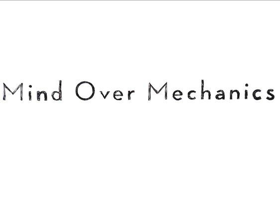 Mind Over Mechanics - YouTube
