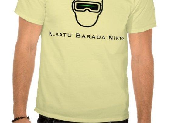 Klaatu Barada Nikto T Shirt