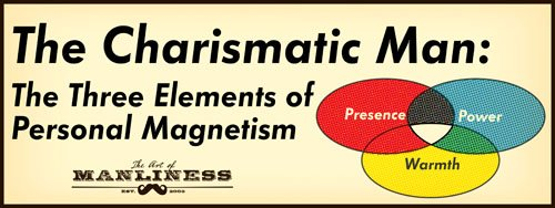 The 3 Elements of Charisma: Warmth | The Art of Manliness