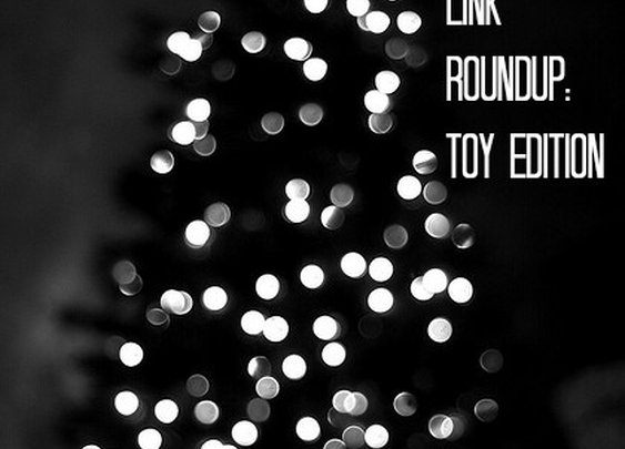 Christmas Link Roundup: Toy Edition