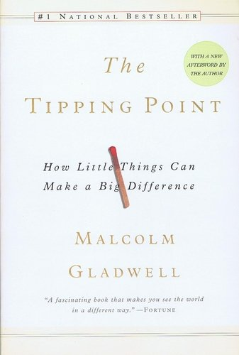 The Tipping Point: How Little Things Can Make a Big Difference: Malcolm Gladwell: 9780316346627: Amazon.com: Books