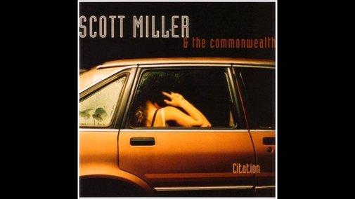 Scott Miller & The Commonwealth - 8 Miles a Gallon