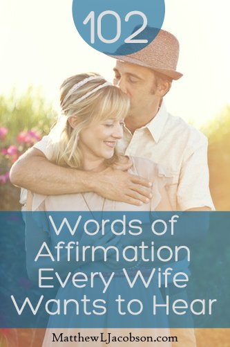 102 Words of Affirmation Every Wife Wants to Hear | HUSBAND REVOLUTION102 Words of Affirmation Every Wife Wants to Hear