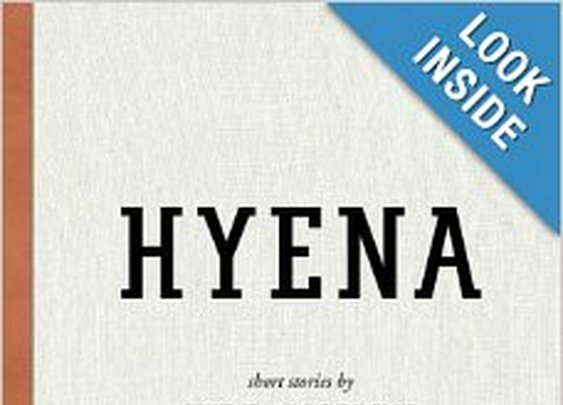 Hyena: A Collection of Short Stories: Mr. Jude Angelini, Mrs. Andrea Grano, Mr. Frank Ryan, Mr. Kevin Beebe: 9781494305307: Amazon.com: Books