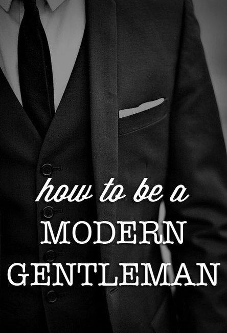 20 ways to be a Modern Gentleman