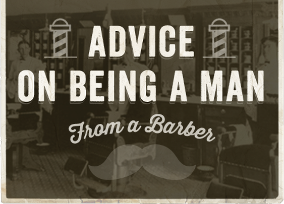 Advice on Being a Man from 8 Friendly Neighborhood Barbers | The Art of Manliness