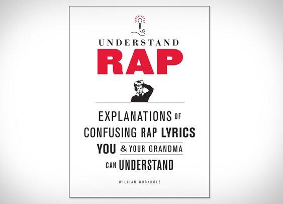 Understand Rap | Uncrate
