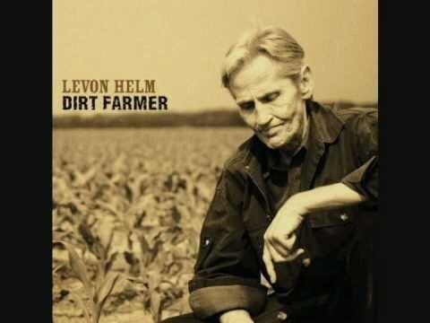 Got Me a Woman - Levon Helm