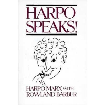 Harpo Speaks! by Harpo Marx