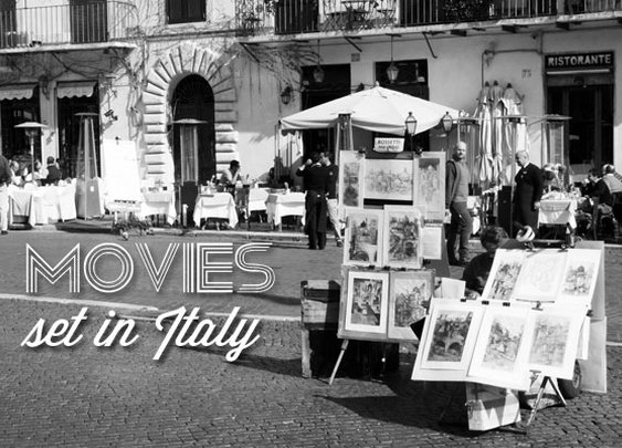 Movies filmed in Italy - and how to experience them