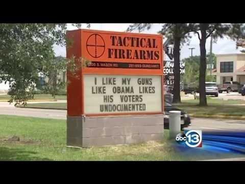 "Texas Gun Store Marquee - "" I Like My Guns Like Obama Likes His Voters "" - YouTube"