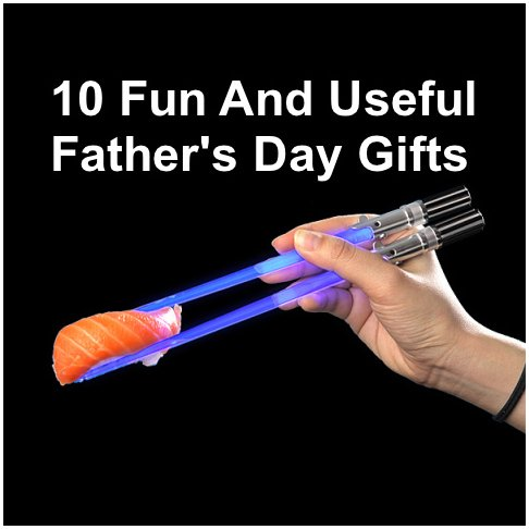 10 Funny And Useful Father's Day Gifts