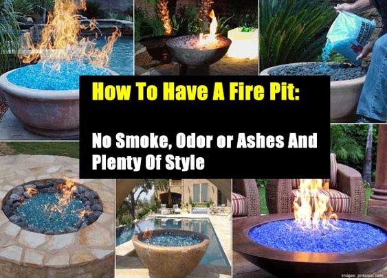 How To Have A Fire Pit: No Smoke, Odor or Ashes And Plenty Of Style - SHTF Preparedness