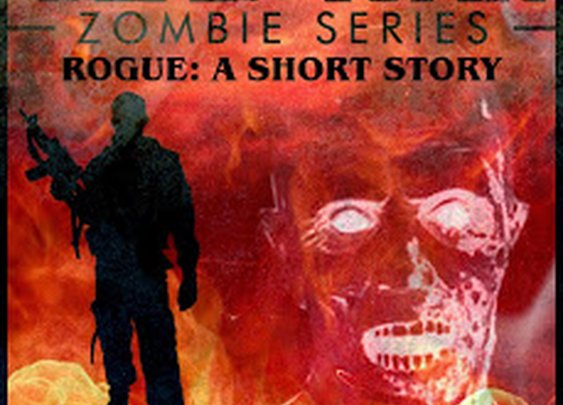 THE DEAD WAR ZOMBIE SERIES: New Release! The Dead War Zombie Series: ROGUE