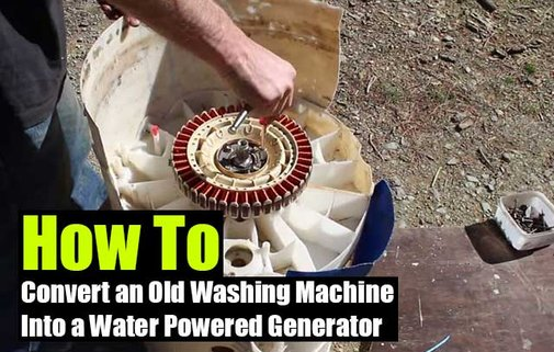 How To Convert an Old Washing Machine Into a Water Powered Generator - SHTF Preparedness