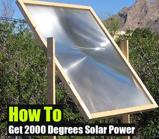 How to get 2000 Degrees Solar Power - Great For When SHTF - SHTF Preparedness