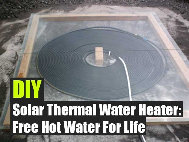 Diy Solar Thermal Water Heater Free Hot Water For Life