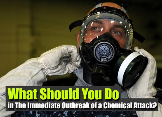 What Should You Do in The Immediate Outbreak of a Chemical Attack? - SHTF Preparedness