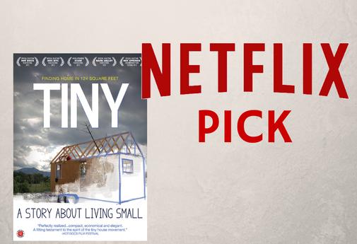 Netflix Pick: Tiny – A Story About Living Small