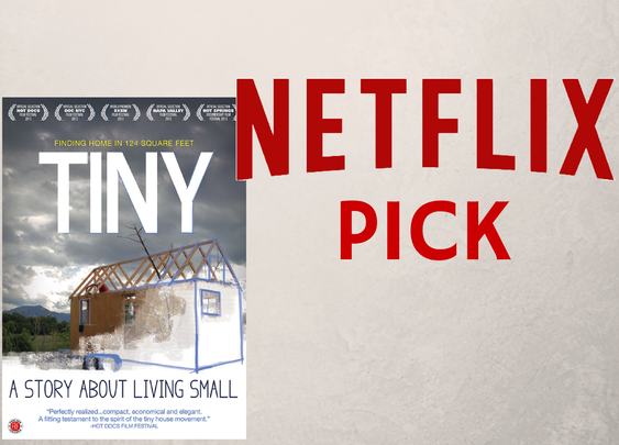 Netflix Pick: Tiny – A Story About Living Small