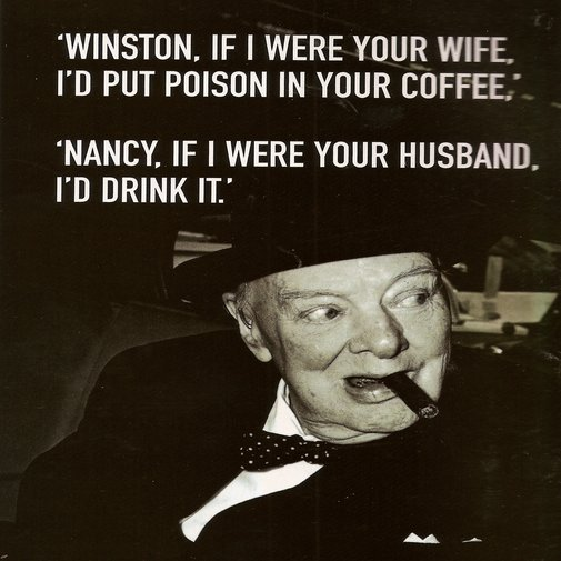 And if I were your husband...