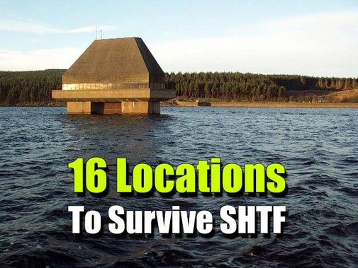 16 Locations To Survive SHTF - SHTF Preparedness