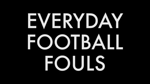 Everyday Football Fouls - YouTube